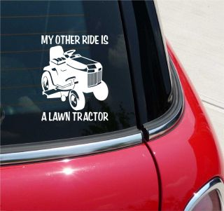 My Other Ride Is A Lawn Tractor Riding Mower Graphic Decal Sticker Art Wall