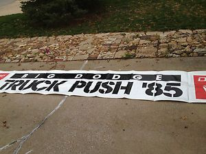 Dodge Big Dodge Truck Push 1985 Banner Size 33 inches ft x 18 Feet Long
