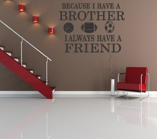 Brothers Friends Kid Room Sports Decor Wall Quote Decal Removable Letters B125