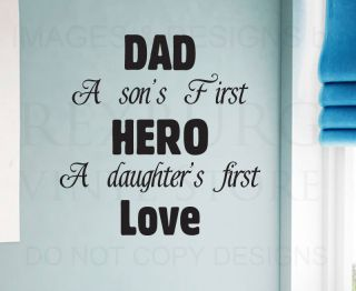Wall Decal Sticker Quote Vinyl Art Letter Dad Father Son and Daughter's Hero K85