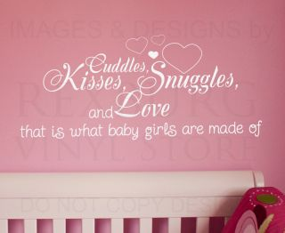 Wall Decal Quote Sticker Cuddle Kisses Snuggles and Love Baby Girl's Room K30