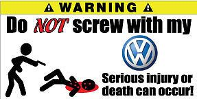 Volkswagen Golf Jetta Scirocco Funny Warning Sticker Decals 2X