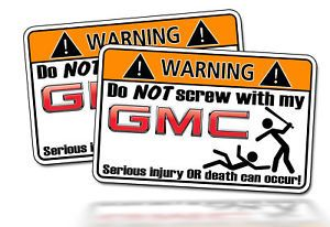 Funny GMC Logo Warning Sticker Decal Truck Van Car