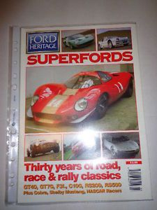 Ford Heritage Magazine Issue 5 GT40 GT70 RS200 RS500 Cobra Shelby Mustang