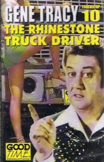 Tracy Gene 10 Adult Truck Stop Comedy Country New Cassette Tape