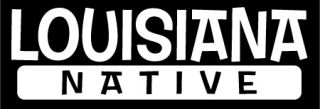 Louisiana Native Sticker Vinyl Decal Car Window Fun