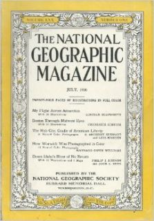 National Geographic Magazine   July 1936   Volume LXX, Number One National Geographic Society Books