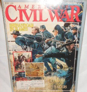 "WPS 36408 AMERICA'S CIVIL WAR MAGAZINE JULY 1989, VOLUME 2, NUMBER 2 ""SHENANDOAH IN FLAMES, Death Of A Rising Star, The Fall Of Memphis, and Rebel Calvary Raiders.""  Prints"