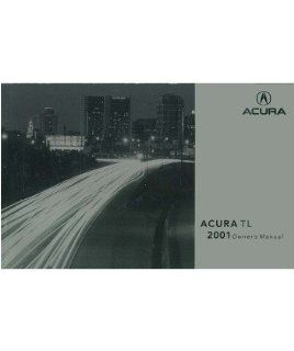 2001 Acura Tl Owners Manual User Guide Reference Operator Book Fuses Fluids Automotive