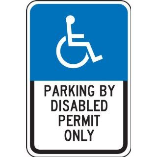 "Accuform Signs FRA192RA Engineer Grade Reflective Aluminum Handicap Parking Sign, For Florida, Legend ""PARKING BY DISABLED PERMIT ONLY"" with Graphic, 12"" Width x 18"" Length x 0.080"" Thickness, Black/Blue on White Industrial &"
