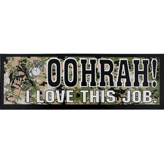 Marine Corps OOHRAH I Love This Job Bumper Sticker