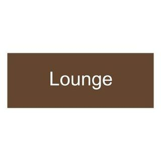 Lounge White on Brown Engraved Sign EGRE 405 WHTonBrown Wayfinding  Business And Store Signs